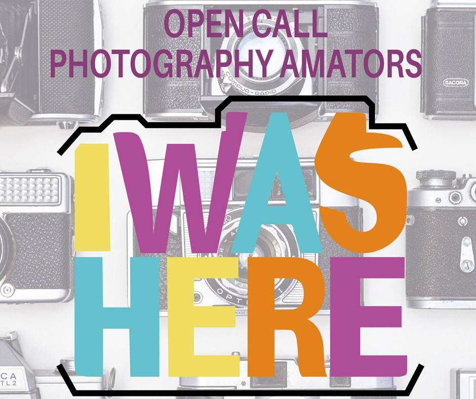 I was here | Open call